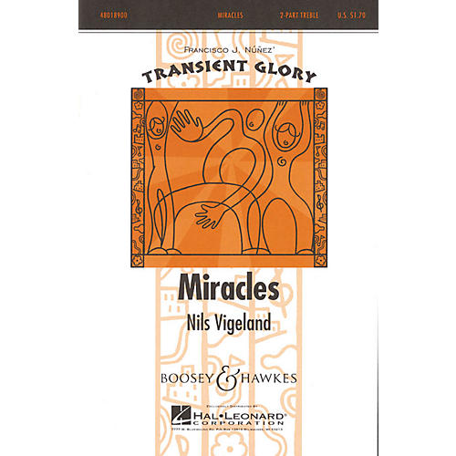 Boosey and Hawkes Miracles (Transient Glory Series) 2-Part composed by Nils Vigeland