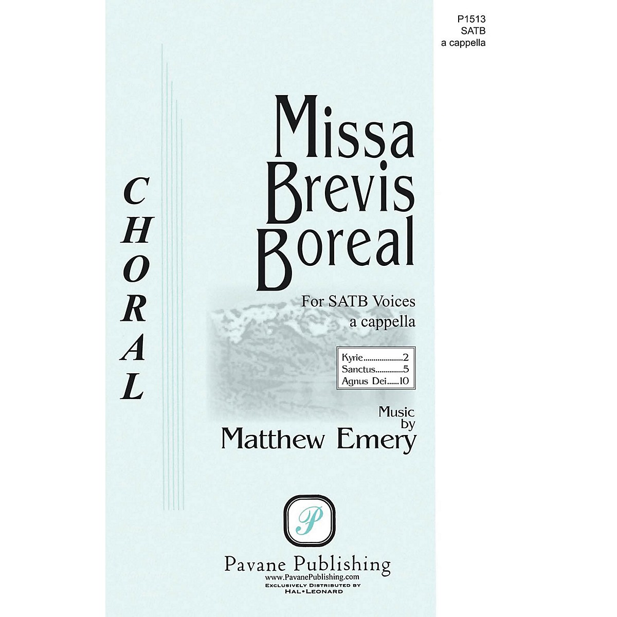 Pavane Missa Brevis Boreal SATB a cappella composed by Matthew Emery