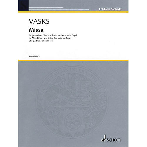 Schott Missa (Choral score, SATB chorus with organ reduction) Organ Composed by Peteris Vasks