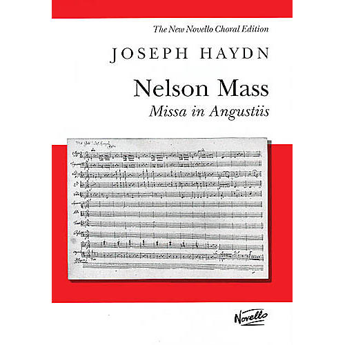 Novello Missa In Angustiis (Lord Nelson Mass) SATB Score Composed by Franz Joseph Haydn