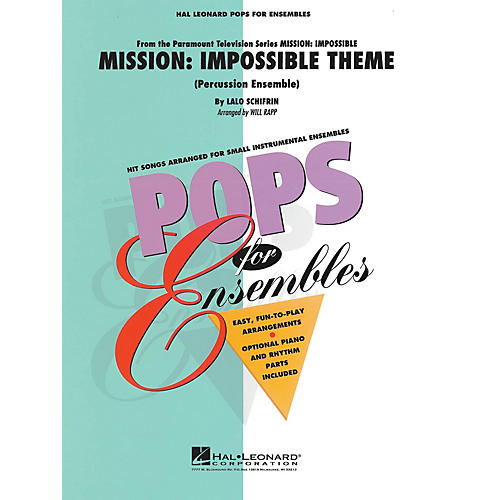 Hal Leonard Mission: Impossible (Percussion Ensemble) Concert Band Level 2-3 Arranged by Will Rapp