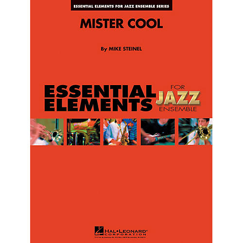 Hal Leonard Mister Cool Jazz Band Level 1-2 Composed by Mike Steinel