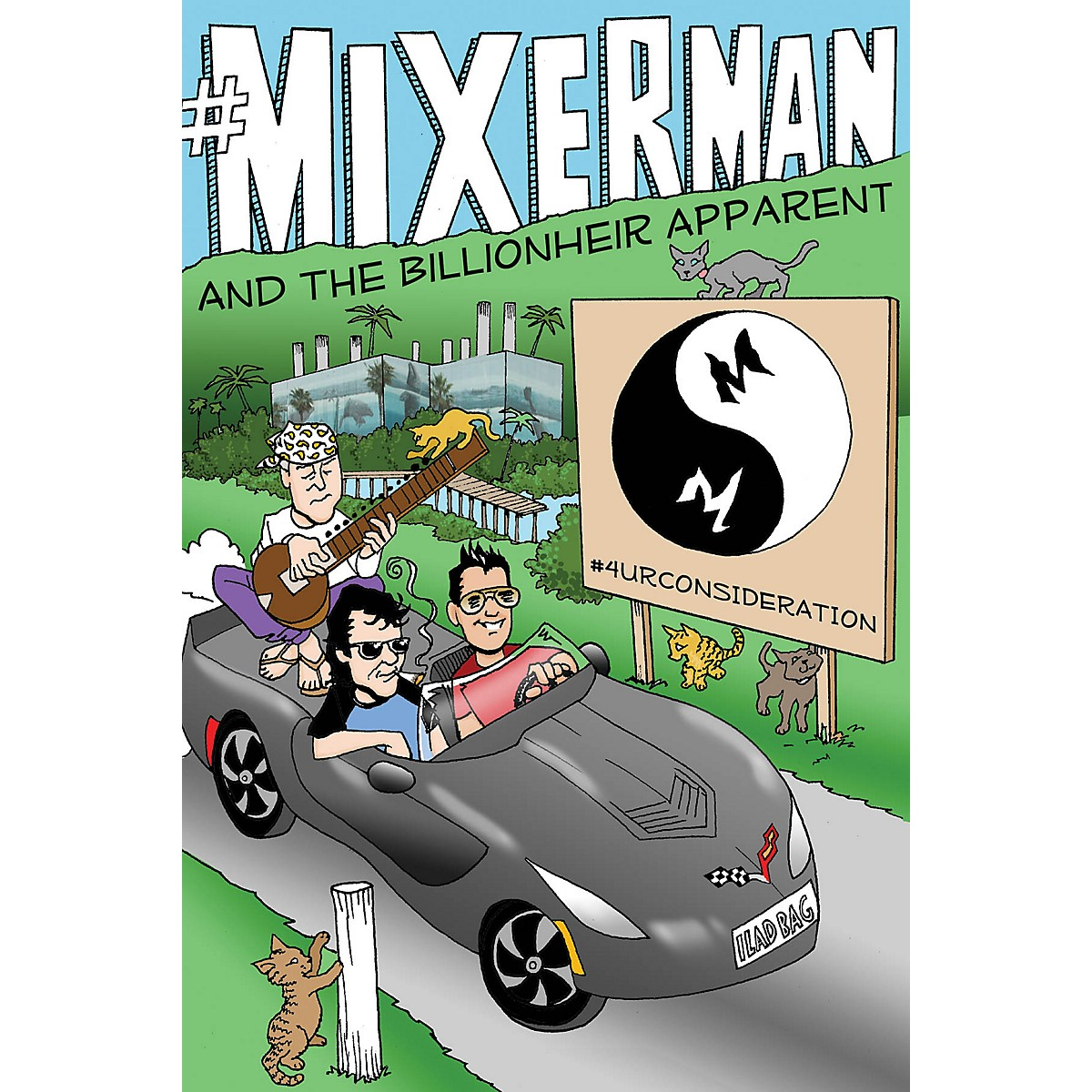 Mixerman Publishes #Mixerman and the Billionheir Apparent Book Series Hardcover Written by Mixerman