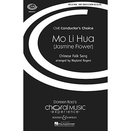 Boosey and Hawkes Mo Li Hua (Jasmine Flower) Chinese Folk Song CME Conductor's Choice SATB arranged by Wayland Rogers