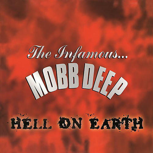Alliance Mobb Deep - Hell on Earth