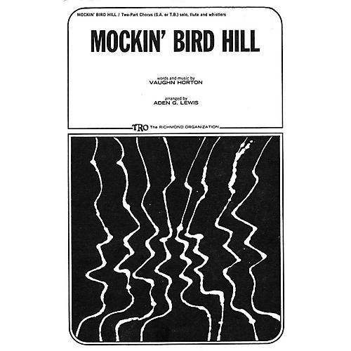 TRO ESSEX Music Group Mockin' Bird Hill 2-Part Arranged by Aden G. Lewis