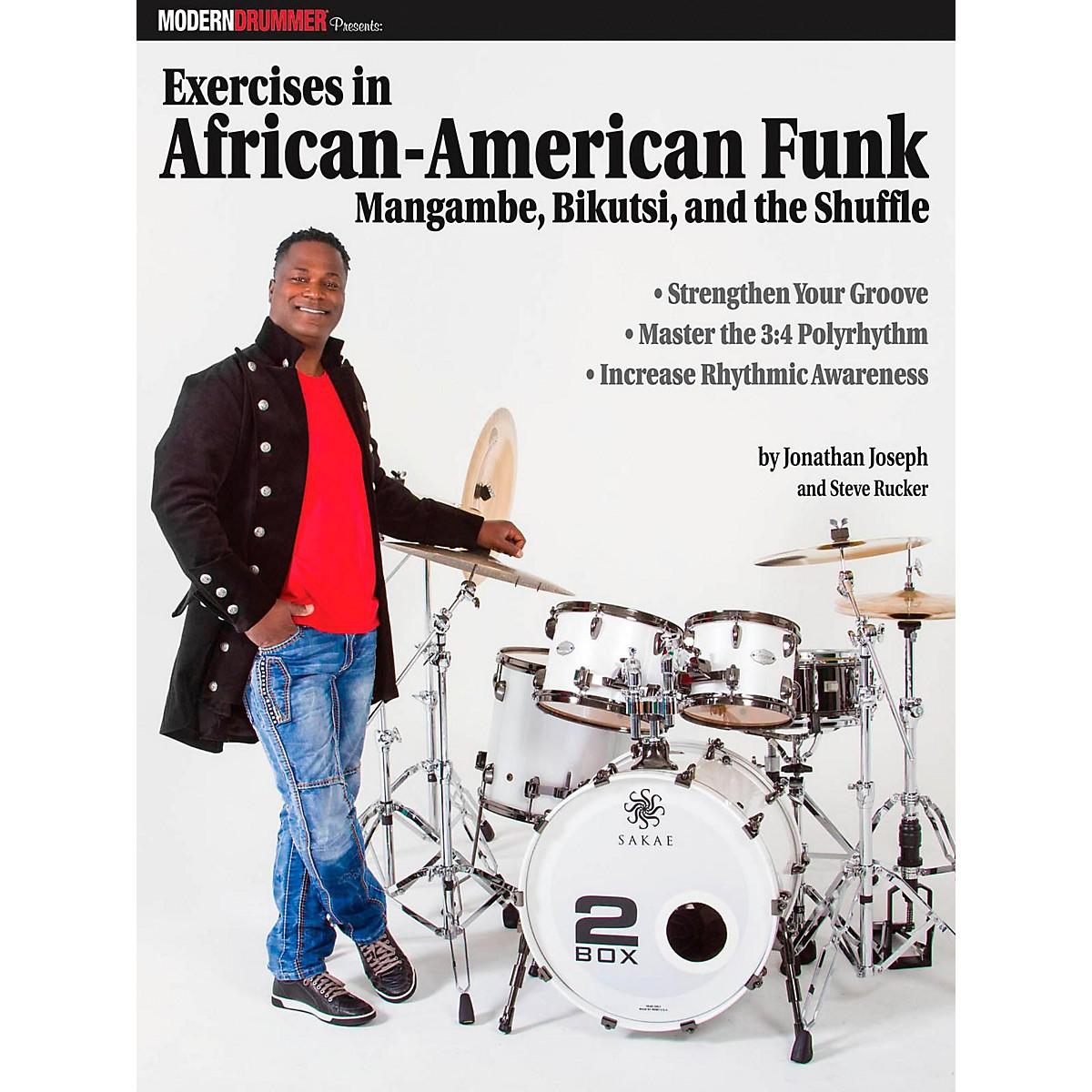 Modern Drummer Modern Drummer Exercises In African-American Funk Mangambe, Bikutsi and The Shuffle
