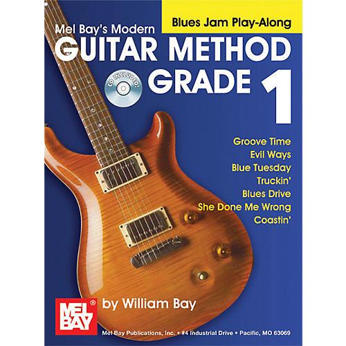 Mel Bay Modern Guitar Method Grade 1 Blues Jam Play-Along Book and CD