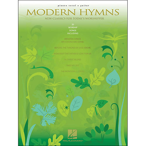 Hal Leonard Modern Hymns - New Classics for Today's Worshipper arranged for piano, vocal, and guitar (P/V/G)