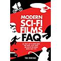Applause Books Modern Sci-Fi Films FAQ FAQ Series Softcover Written by Tom DeMichael thumbnail