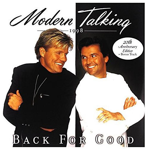 Alliance Modern Talking - Back For Good 20th Anniversary Edition