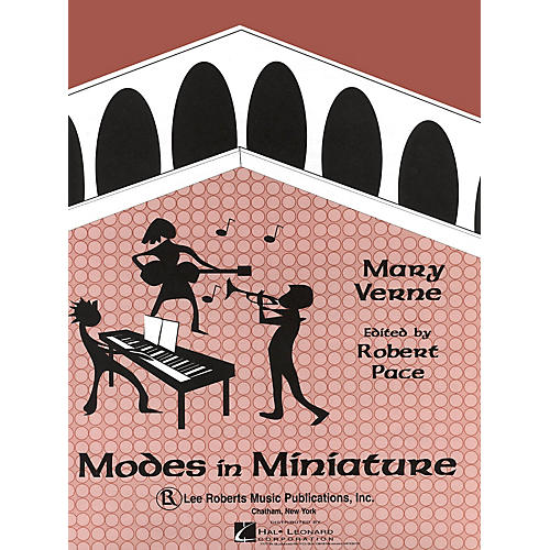 Lee Roberts Modes in Miniature Pace Piano Education Series Composed by Mary Verne