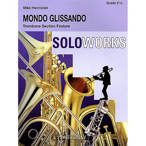 Curnow Music Mondo Glissando (Grade 2.5 - Score and Parts) Concert Band Level 2.5 Composed by Mike Hannickel