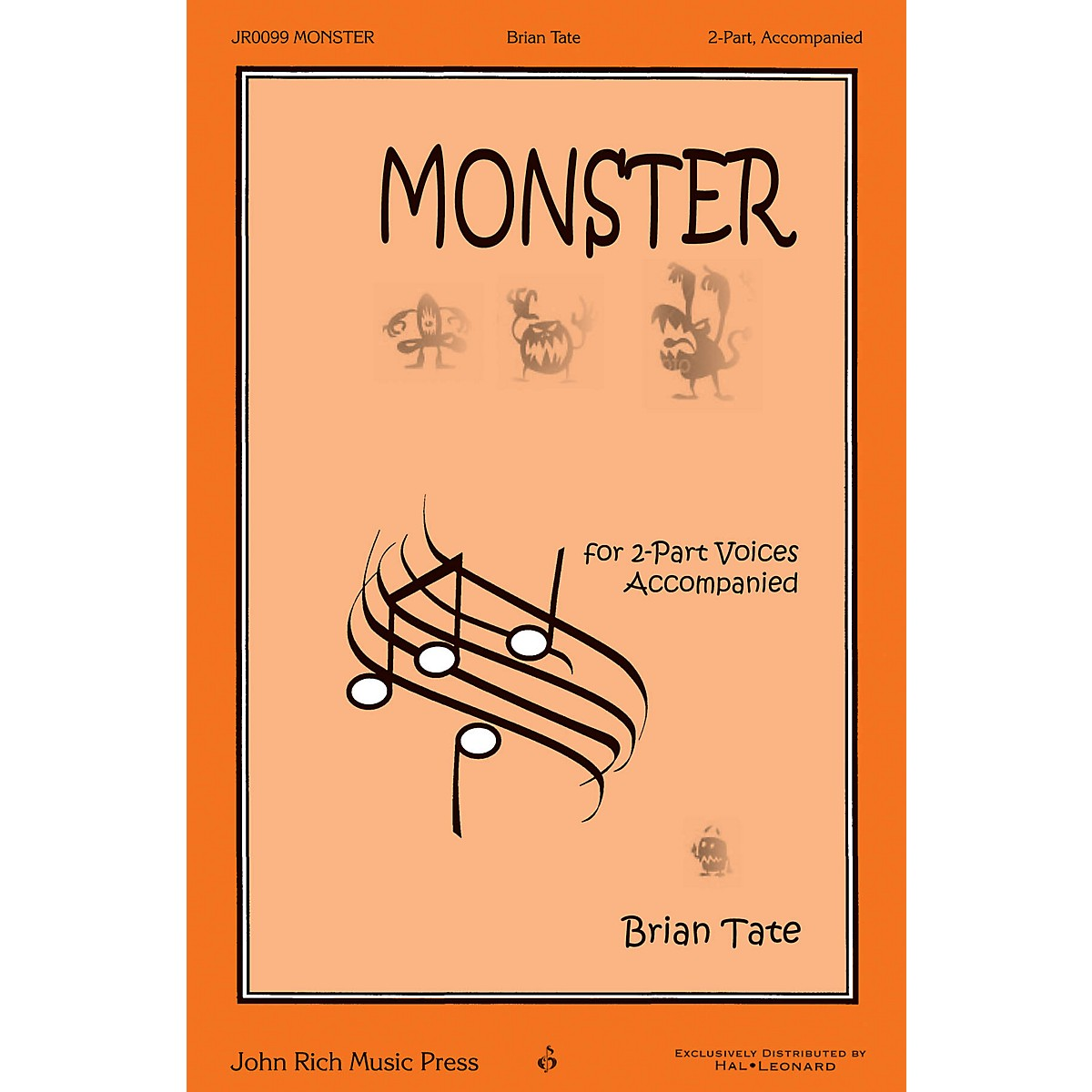 John Rich Music Press Monster 2-Part composed by Brian Tate