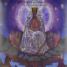 Montibus Communitas - Pilgrim to the Absolute