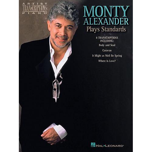 Hal Leonard Monty Alexander Plays Standards Artist Transcriptions Series Performed by Monty Alexander