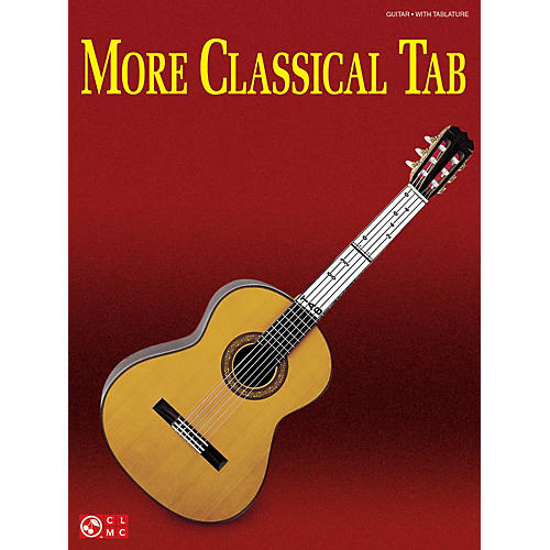 Cherry Lane More Classical Tab (Solo Guitar with Tablature) Guitar Series Softcover