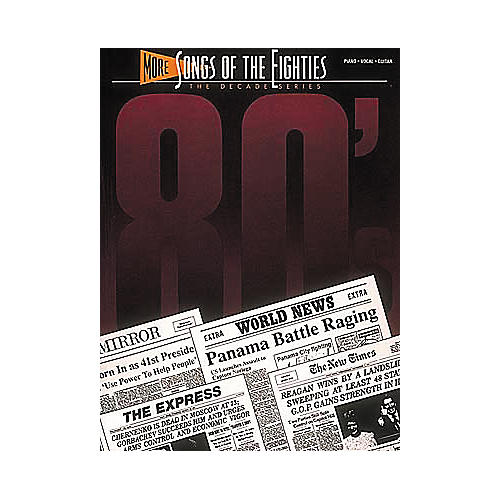 Hal Leonard More Songs Of The '80s Piano, Vocal, Guitar Songbook