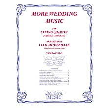 Southern More Wedding Music (Cello Part Only (from string quartet)) Southern Music Series by Cleo Aufderhaar