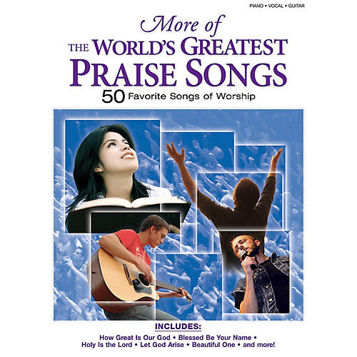 Shawnee Press More of the World's Greatest Praise Songs (50 Songs of Worship) Composed by Various