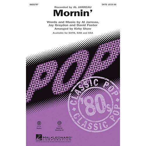 Hal Leonard Mornin' SAB by Al Jarreau Arranged by Kirby Shaw