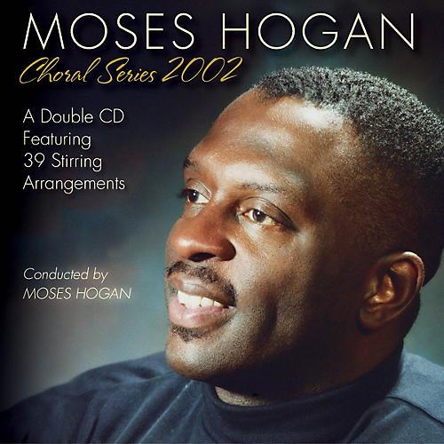 Hal Leonard Moses Hogan Choral Series 2002 (Double CD Set)