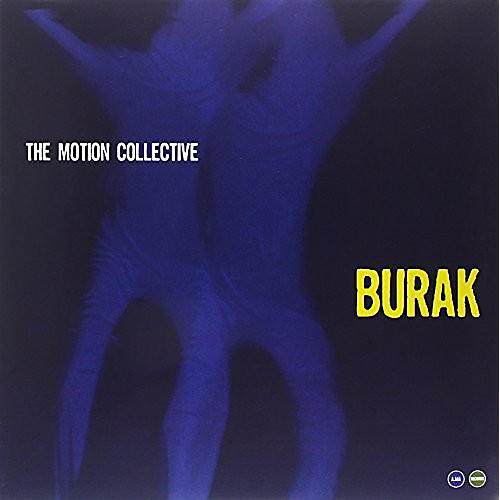 Alliance Motion Collective - Burak