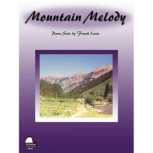 SCHAUM Mountain Melody Educational Piano Series Softcover