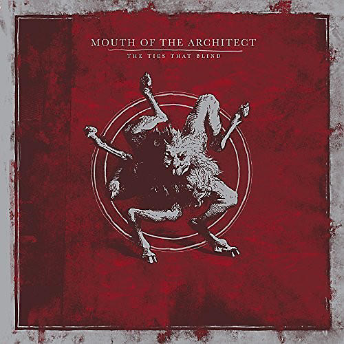 Alliance Mouth of the Architect - Ties That Blind