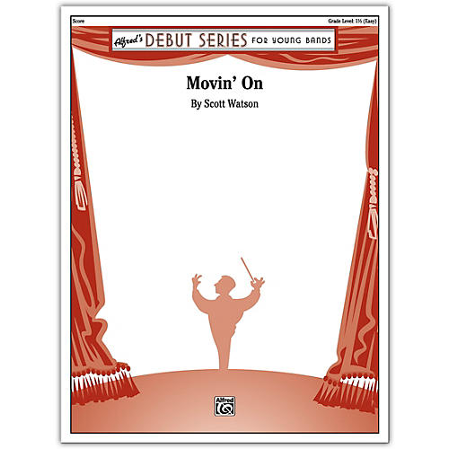 Alfred Movin' On Conductor Score 1.5 (Easy)