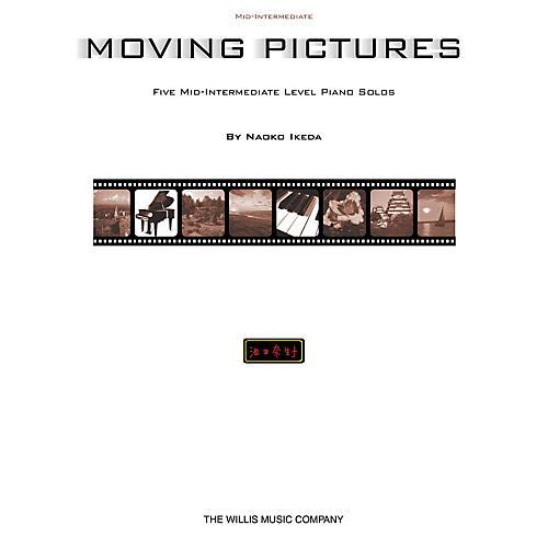 Willis Music Moving Pictures (Mid-Inter Level) Willis Series