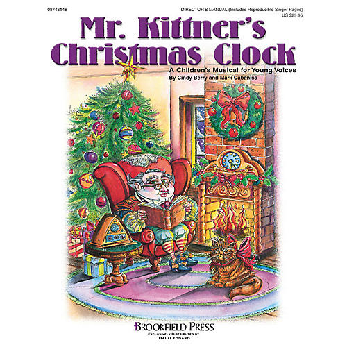 Brookfield Mr. Kittner's Christmas Clock (Preview CD) PREV CD Composed by Cindy Berry