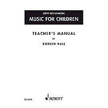 Schott Music For Children Teacher's Manual by Doreen Hall