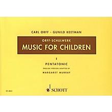Schott Music For Children Vol. 1 Pentatonic by Carl Orff Arranged by Gunild Keetman and Margaret Murray