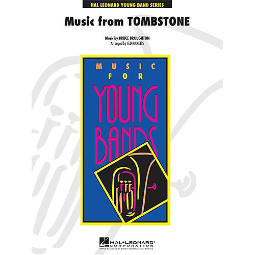 Hal Leonard Music From Tombstone - Young Concert Band Series Level 3