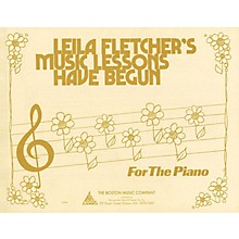 Music Sales Music Lessons Have Begun Music Sales America Series Softcover Written by Leila Fletcher