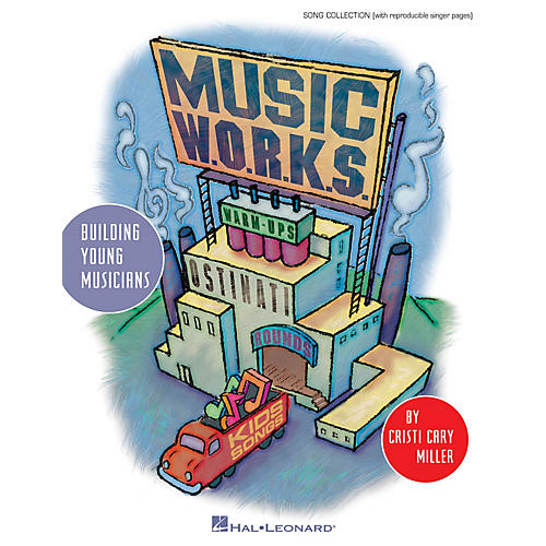 Hal Leonard Music W.O.R.K.S. (Warmups, Ostinati, Rounds and Kids' Songs) CLASSRM KIT Composed by Cristi Cary Miller