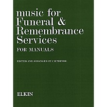 Novello Music for Funeral and Remembrance (Manual Organ) Music Sales America Series