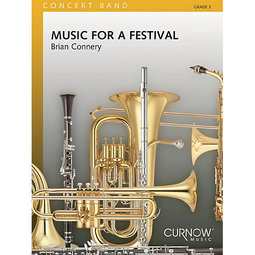 Curnow Music Music for a Festival (Grade 3 - Score Only) Concert Band Level 3 Composed by Brian Connery