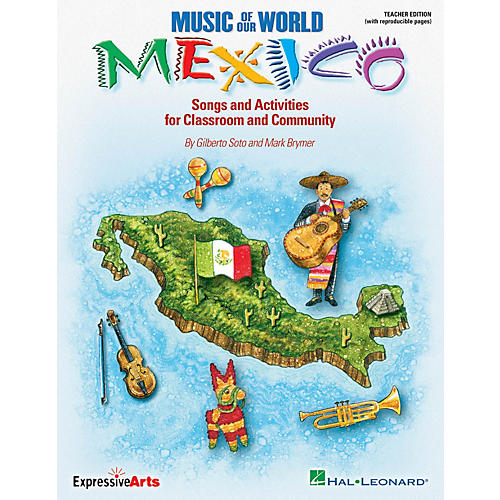 Hal Leonard Music of Our World - Mexico (Songs and Activities for Classroom and Community) ShowTrax CD by Mark Brymer