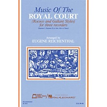 Edward B. Marks Music Company Music of the Royal Court (Score) Recorder Ensemble Series by Various