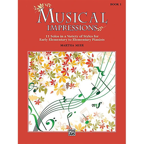 Alfred Musical Impressions, Book 1 Early Elementary / Elementary