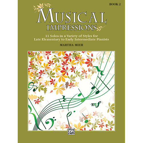 Alfred Musical Impressions, Book 2 Late Elementary / Early Intermediate