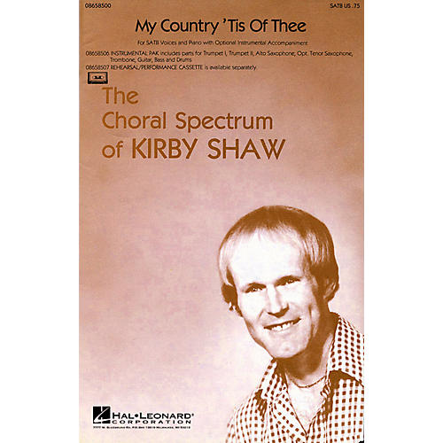 Hal Leonard My Country 'Tis of Thee SATB arranged by Kirby Shaw