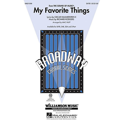 Hal Leonard My Favorite Things (from The Sound of Music) SATB arranged by Mac Huff