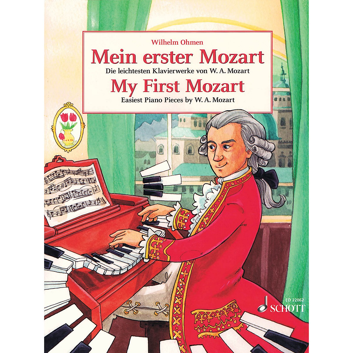 Schott My First Mozart (Mein Erster Mozart) (Easiest Piano Pieces by W.A. Mozart) Piano Solo Series Softcover