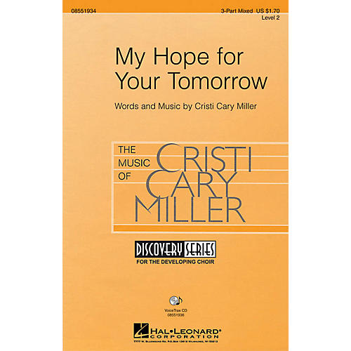 Hal Leonard My Hope for Your Tomorrow 2-Part Composed by Cristi Cary Miller