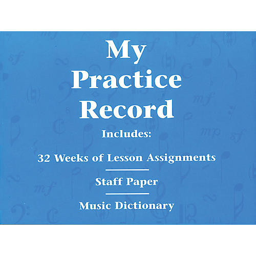 Hal Leonard My Practice Record Book - Includes 32 weeks of lesson assignments and a music dictionary