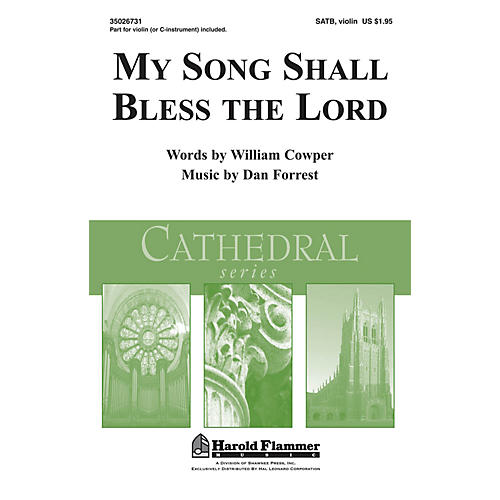 Shawnee Press My Song Shall Bless the Lord (Shawnee Press Cathedral Series) SATB composed by William Cowper