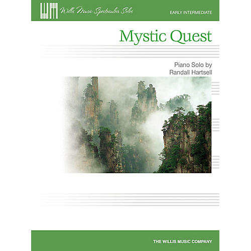 Willis Music Mystic Quest (Early Inter Level) Willis Series by Randall Hartsell